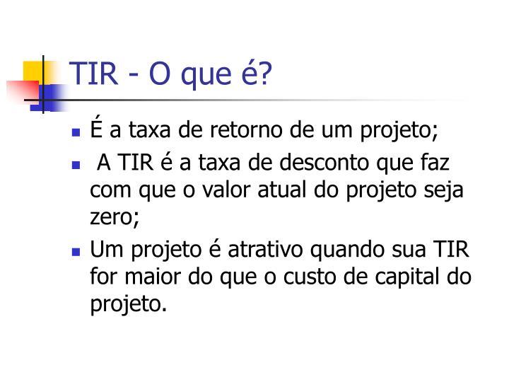 TIR - O que é?