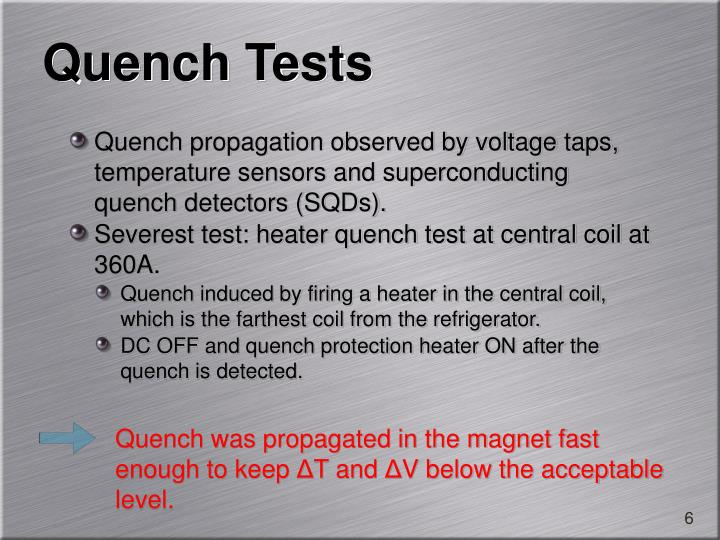 Quench Tests