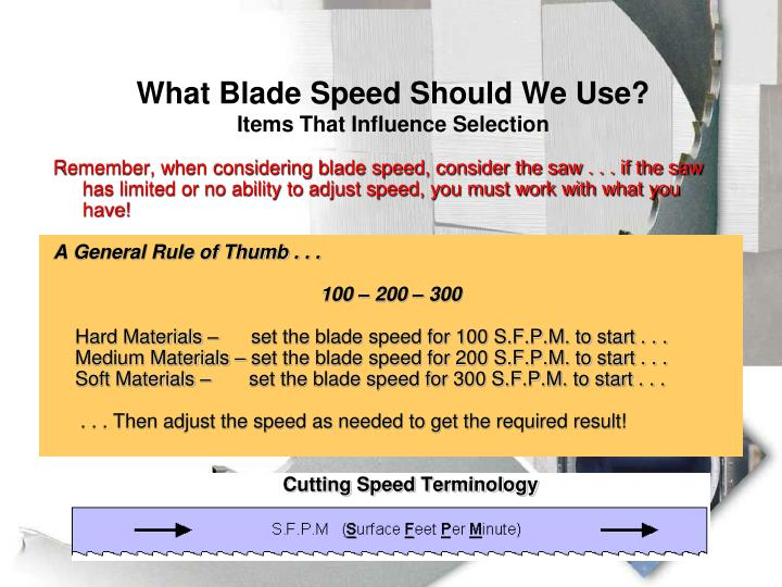 What Blade Speed Should We Use?