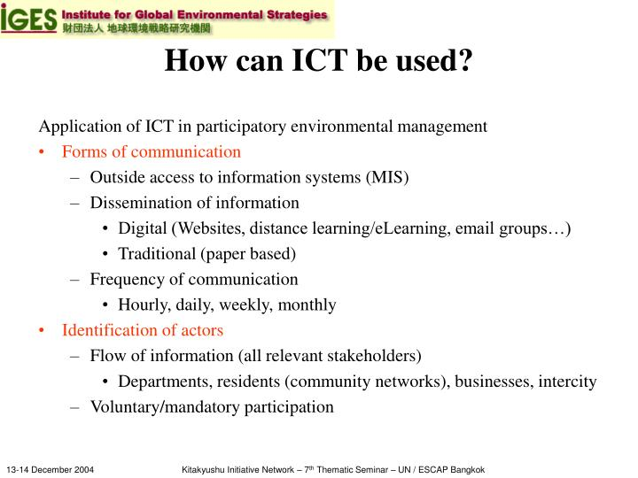 How can ICT be used?