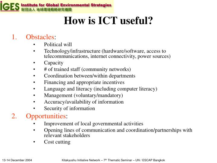 How is ICT useful?