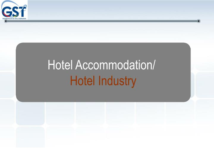 Hotel Accommodation/
