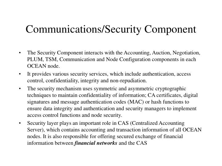 Communications/Security Component