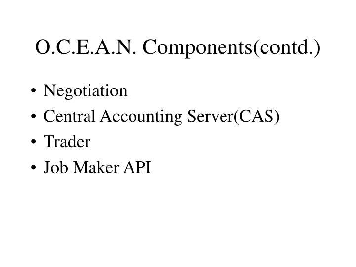 O.C.E.A.N. Components(contd.)