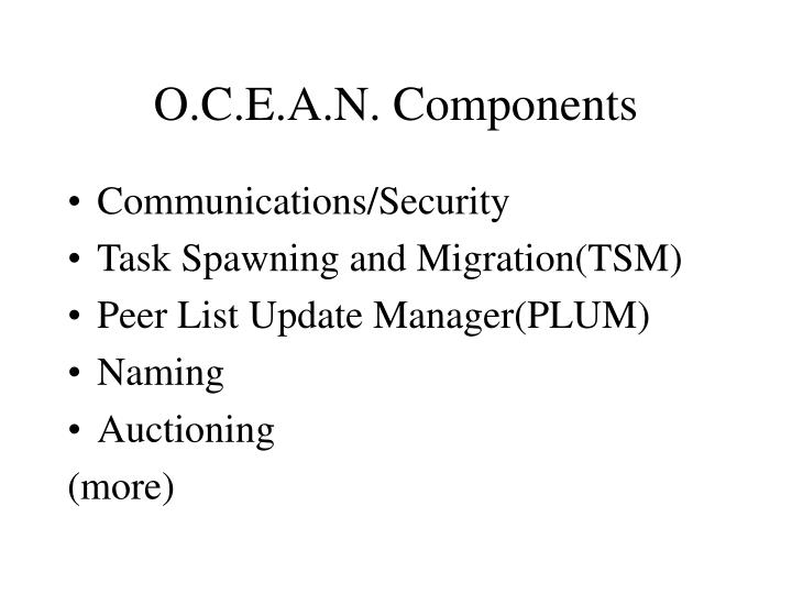 O.C.E.A.N. Components