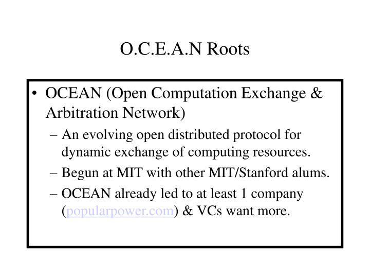 O.C.E.A.N Roots