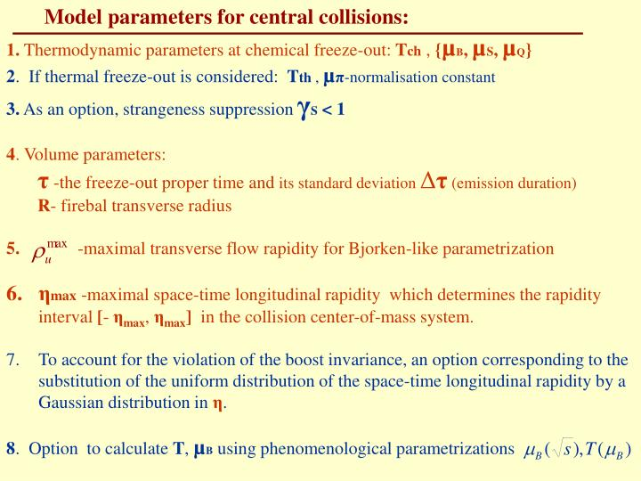 Model parameters for central collisions: