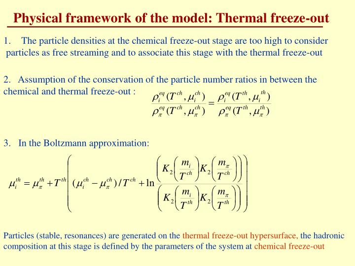 Physical framework of the model: Thermal freeze-out