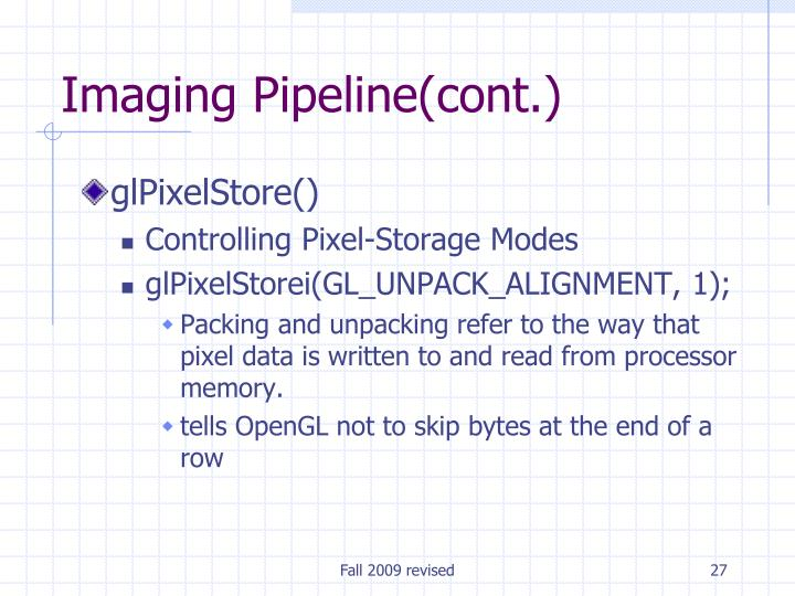 Imaging Pipeline(cont.)