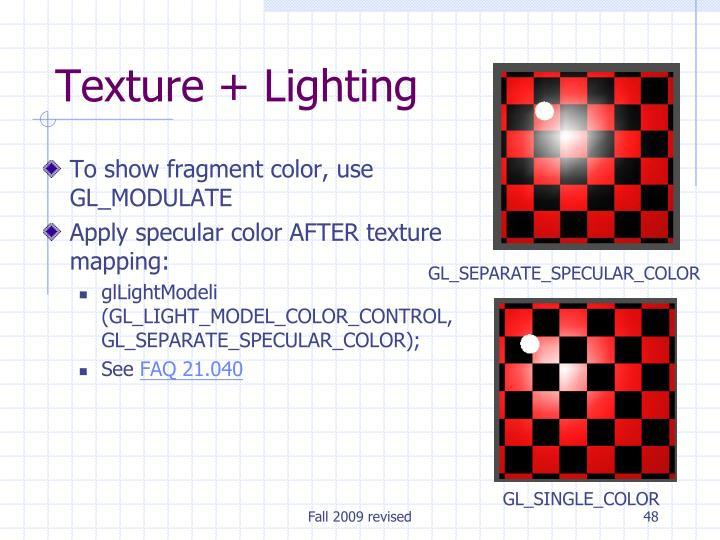 Texture + Lighting