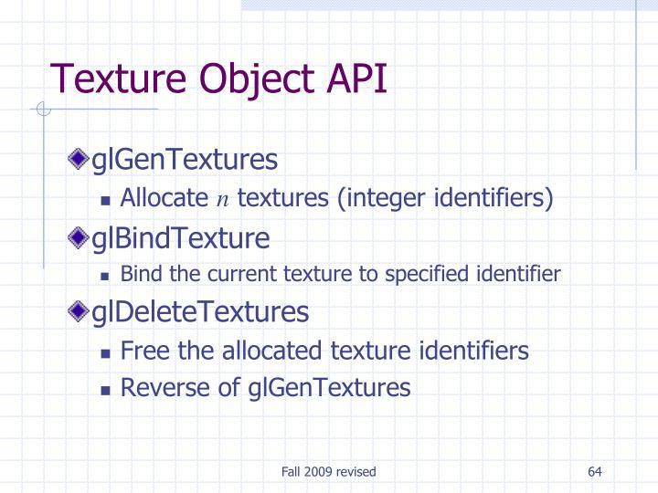 Texture Object API