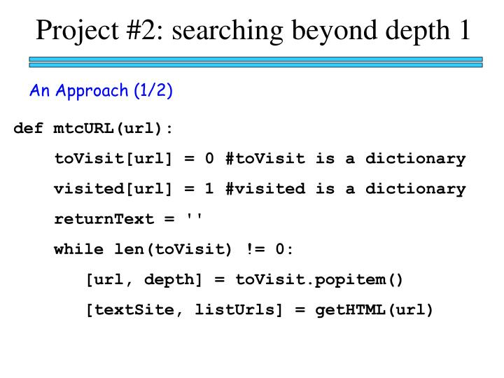 Project #2: searching beyond depth 1