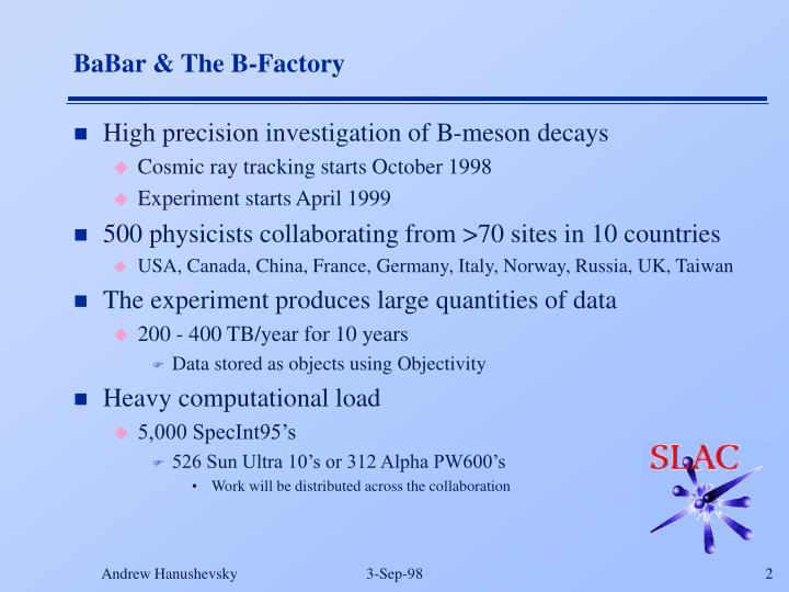 BaBar & The B-Factory