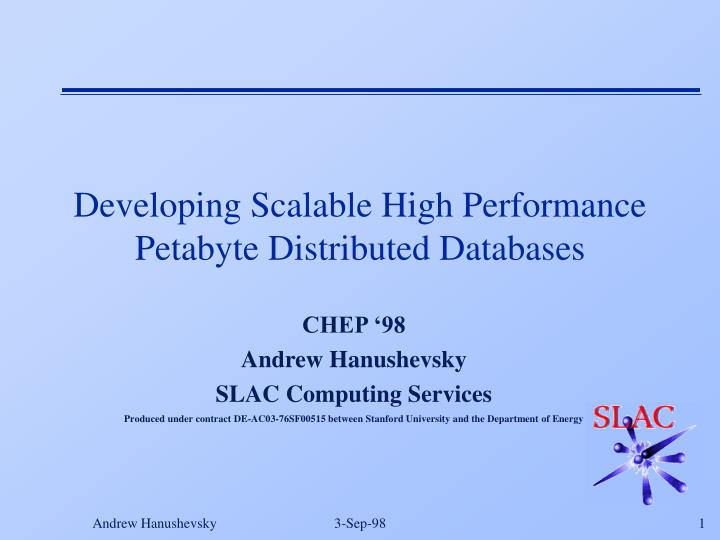 developing scalable high performance petabyte distributed databases