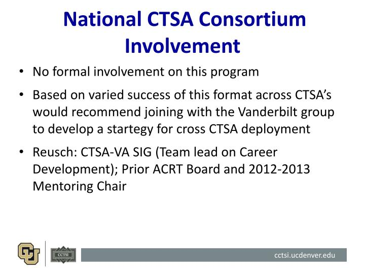 National CTSA Consortium Involvement