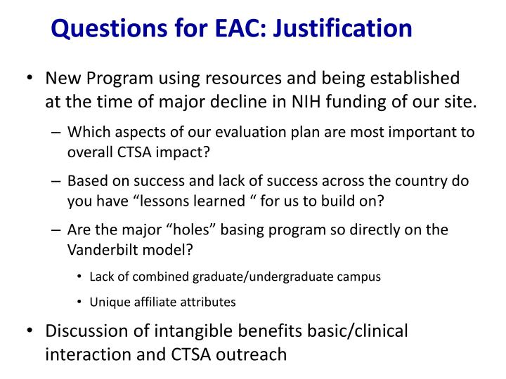 Questions for EAC: Justification