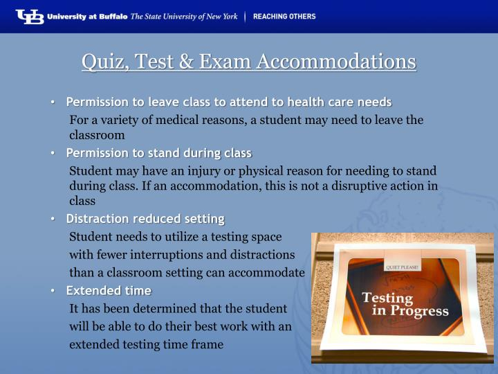 Quiz, Test & Exam Accommodations