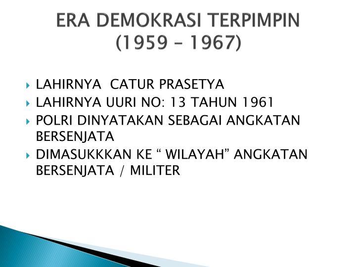 ERA DEMOKRASI TERPIMPIN