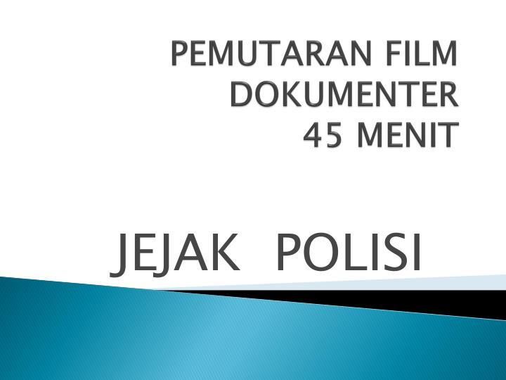 PEMUTARAN FILM DOKUMENTER