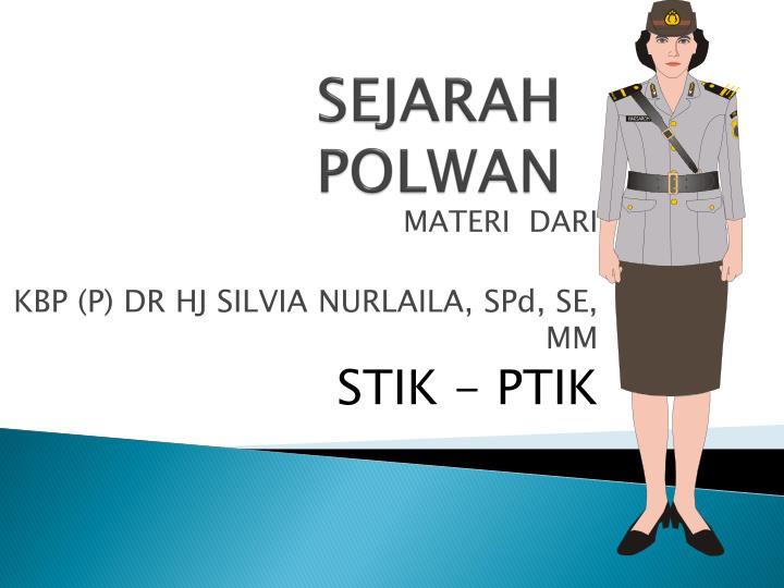 SEJARAH   POLWAN