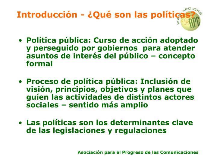 Introducción - ¿Qué son las políticas?