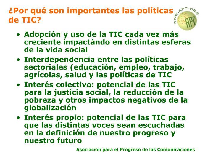 ¿Por qué son importantes las políticas de TIC?