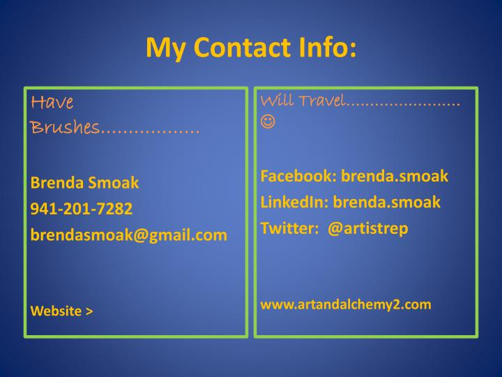 My Contact Info: