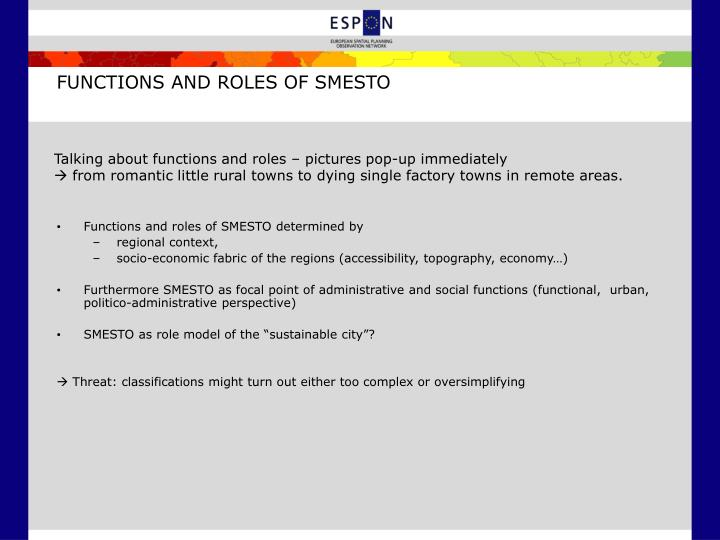 FUNCTIONS AND ROLES OF SMESTO