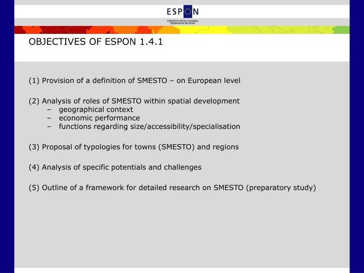 OBJECTIVES OF ESPON 1.4.1