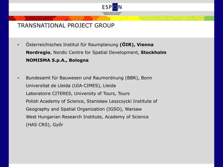 TRANSNATIONAL PROJECT GROUP