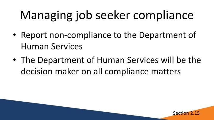 Managing job seeker compliance