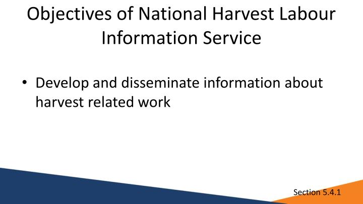 Objectives of National Harvest Labour Information Service