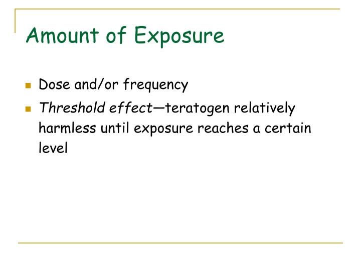 Amount of Exposure