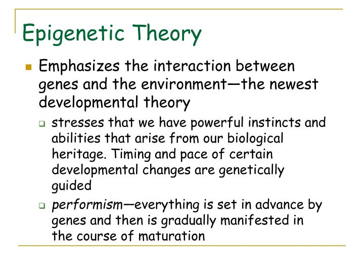 Epigenetic Theory