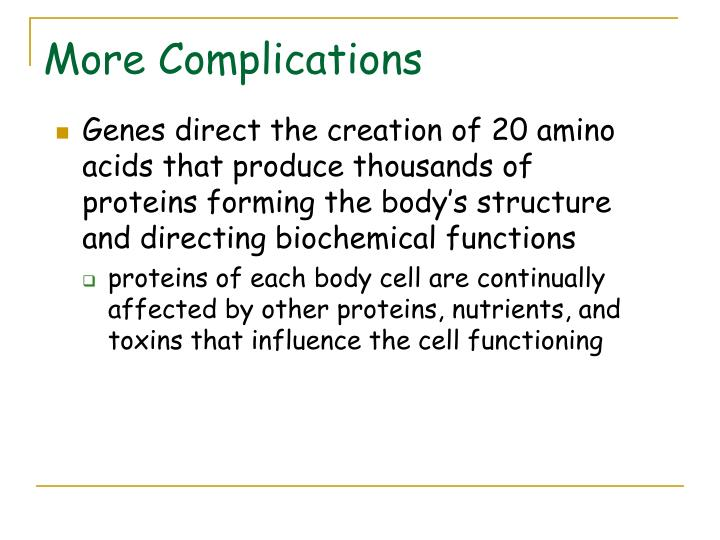 Genes direct the creation of 20 amino acids that produce thousands of proteins forming the body's structure and directing biochemical functions