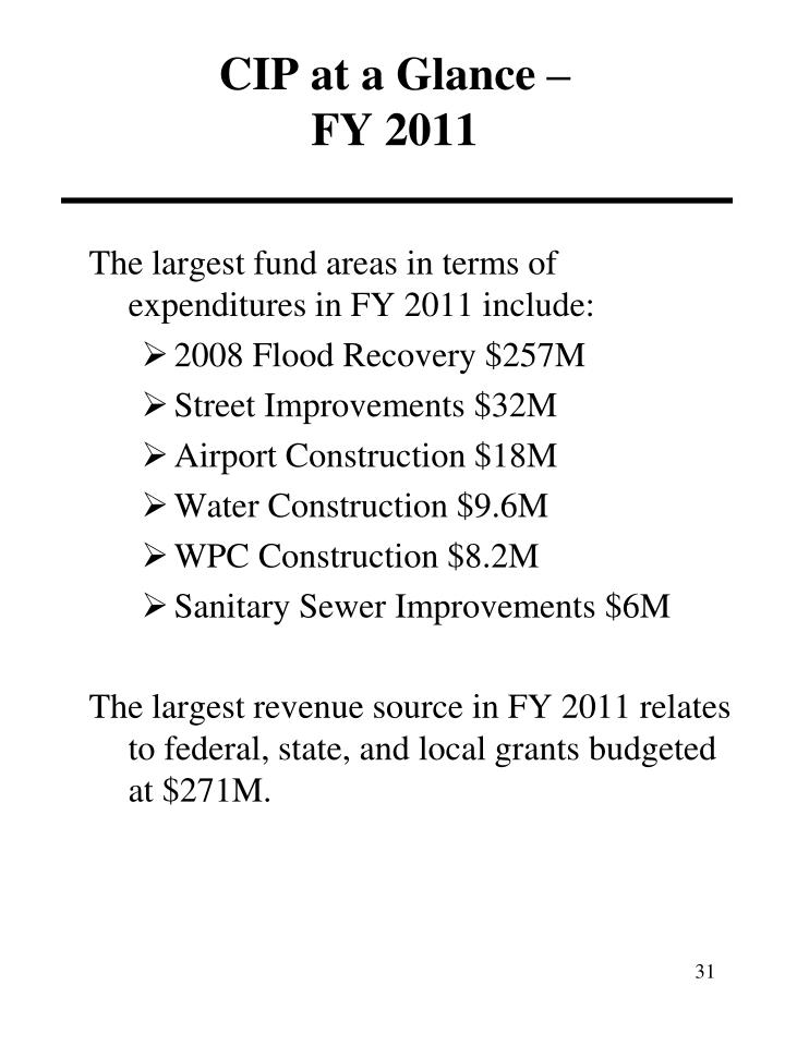 The largest fund areas in terms of expenditures in FY 2011 include:
