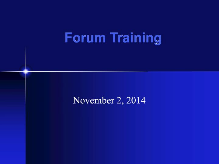 Forum training