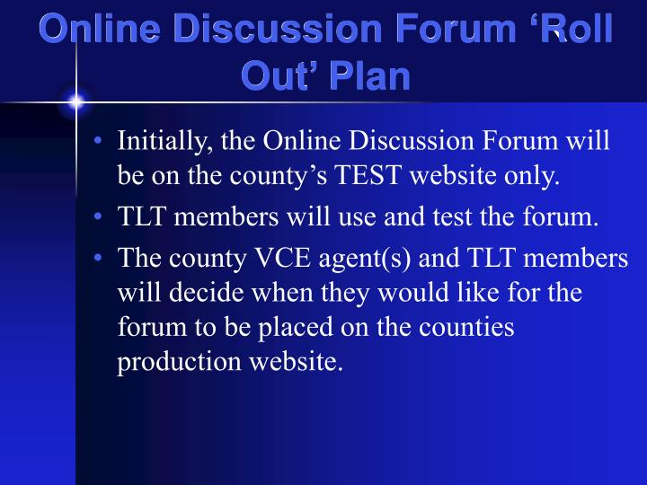 Online Discussion Forum 'Roll Out' Plan
