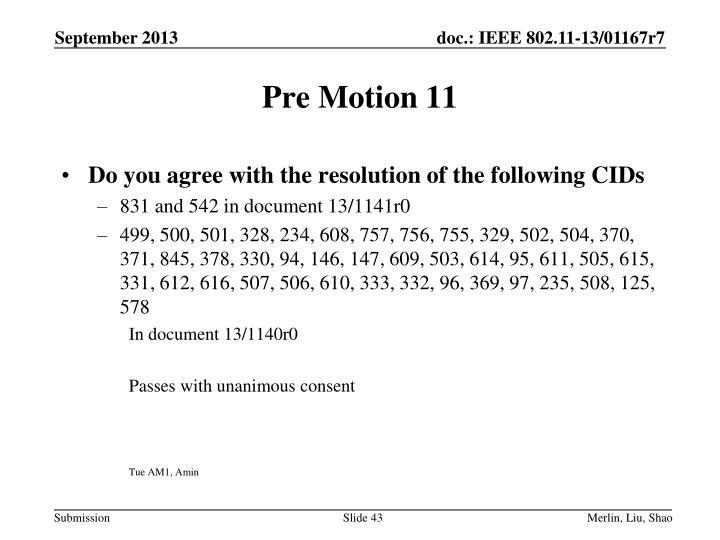 Pre Motion 11