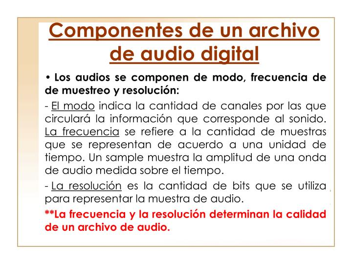 Componentes de un archivo de audio digital
