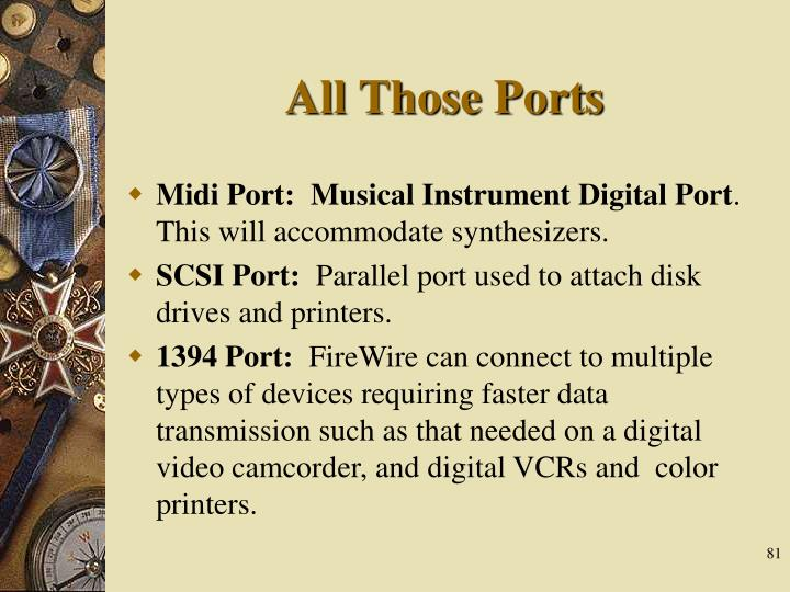 All Those Ports