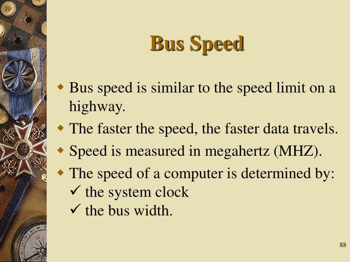 Bus Speed