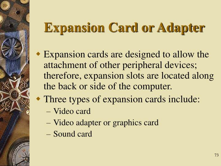 Expansion Card or Adapter