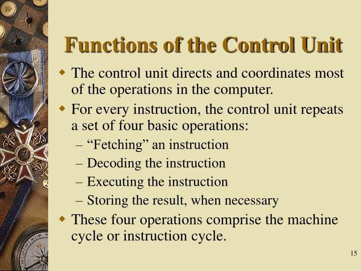 Functions of the Control Unit