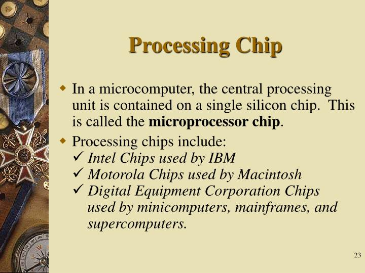 Processing Chip