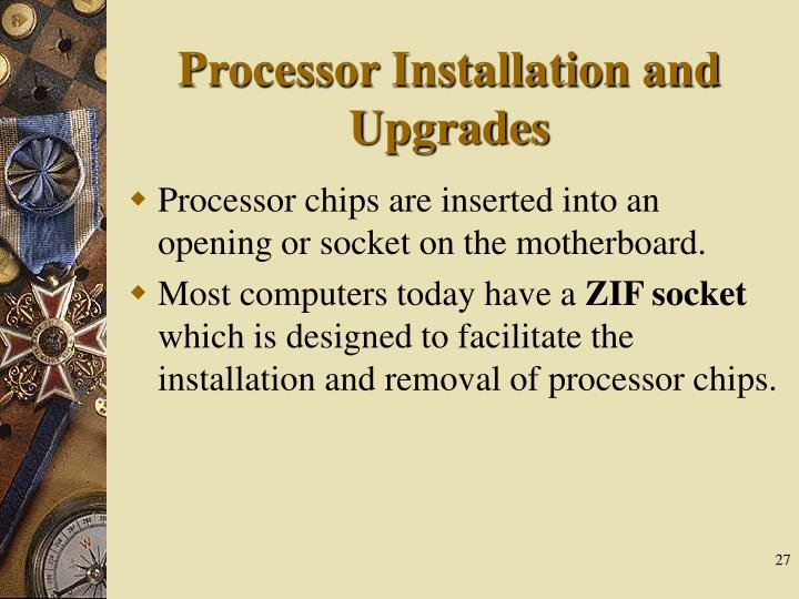 Processor Installation and Upgrades