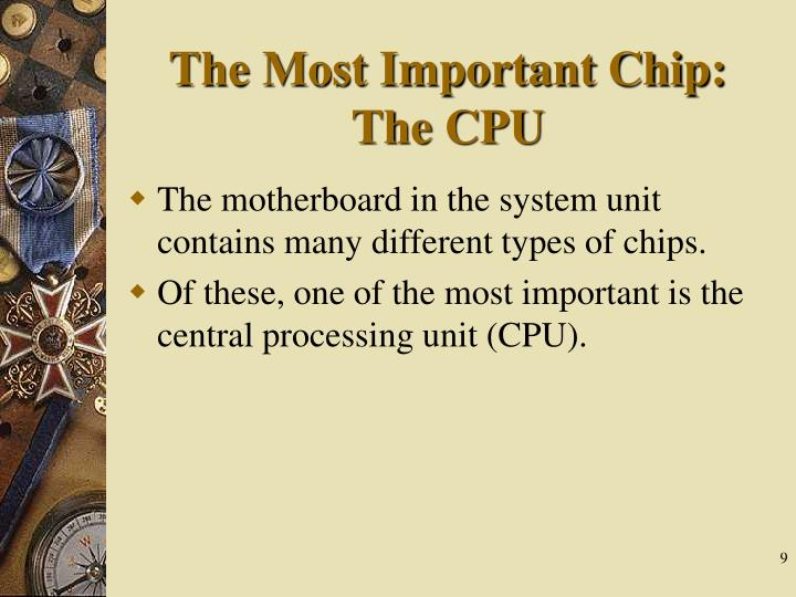 The Most Important Chip: