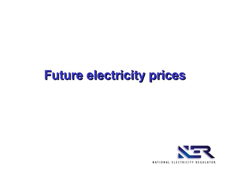 Future electricity prices