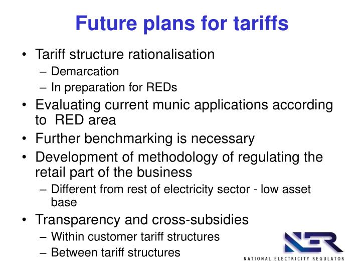 Future plans for tariffs