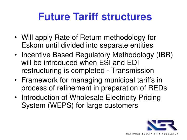 Future Tariff structures